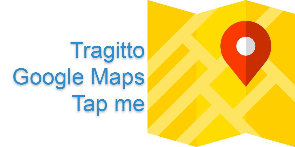 Clicca qui per avere in automatico indicazioni stradali con Google Maps